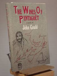 The Wines of Pentagoet by John Gould - Signed First Edition - 1986 - from Henniker Book Farm and Biblio.co.uk