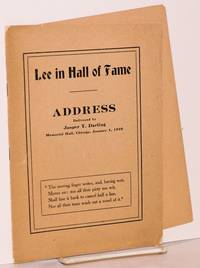 Lee in hall of fame, address delivered by Jasper T. Darling / Memorial hall, Chicago, January 1, 1910. Second edition by  Jasper T Darling - 1910 - from Bolerium Books Inc., ABAA/ILAB (SKU: 68338)