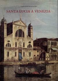 SANTA LUCIA A VENEZIA by Musolino Giovanni - 1987 - from Libreria MarcoPolo (SKU: 33230)
