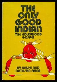 THE ONLY GOOD INDIAN - The Hollywood Gospel