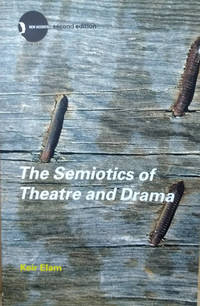 image of The Semiotics of Theatre and Drama