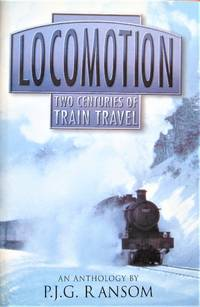 image of Locomotion. Two Centuries of Train Travel