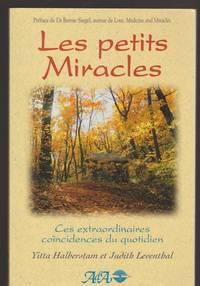 Les Petits Miracles, tome 1 : Ces extraordinaires coïncidences du quotidien