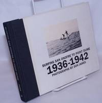 Surfing San Onofre to Point Dume 1936-1942 photographs