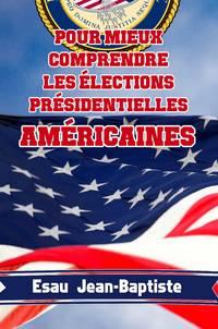 image of Pour mieux comprendre les élections présidentielles américaines