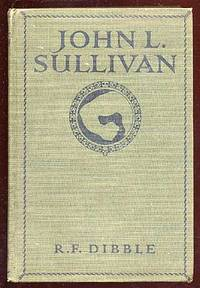 John L. Sullivan: An Intimate Narrative