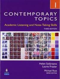 Contemporary Topics 1: Academic Listening and Note-Taking Skills, 3rd Edition