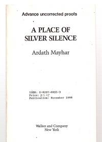 A PLACE OF SILVER SILENCE