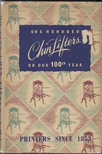 One Hundred Chin Lifters on Our 100th Year, 1853-1953