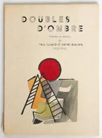 Doubles d'ombre. Poèmes et dessins de Paul Eluard et André Beaudin, 1913-1943.