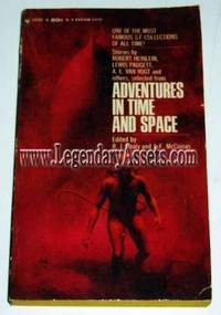 ADVENTURES IN TIME AND SPACE by Raymond J Healy;  J Francis McComas - 1966