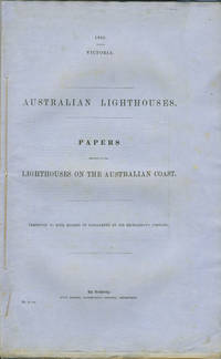 State of Victoria Blue Paper: 'Papers Relative to the Lighthouses on the Australian Coast'