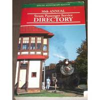 30th Annual Steam Passenger Service Directory