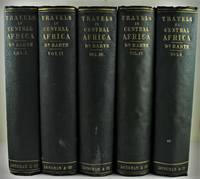 Travels and Discoveries in North and Central Africa being a journal of an expedition undertaken under the auspices of H.B.M.'s Government in the years 1849-1855 in Five Volumes Volumes 1-5 Complete Set 1857/1858 1st Edition from the library of James Whyte (the 6th Premier of Tasmania), with Whyte's autograph to each volume