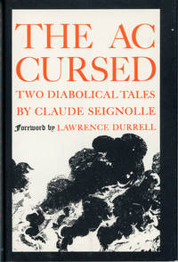 THE ACCURSED: TWO DIABOLICAL TALES ... Translated by Bernard Wall. Foreword by Lawrence Durrell