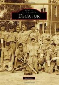 Decatur (Images of America Series)