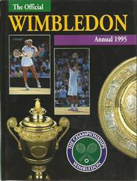 The Championships WIMBLEDON: Official Annual 1995 by  John PARSONS - First Edition - 1995 - from Peter White Books (SKU: 10426)