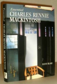 Essential Charles Rennie Mackintosh