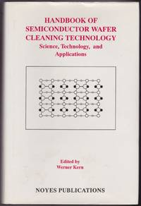 Handbook of Semiconductor Wafer Cleaning Technology: Science, Technology and Applications