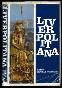 Liverpolitana: Miscellany of People and Places