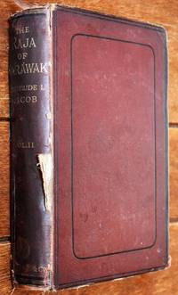 The Raja Of Sarawak [Vol.II] by Gertrude L Jacob - Hardcover - 1876 - from Journobooks (SKU: 004587)