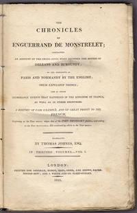The chronicles of Enguerrand de Monstrelet.
