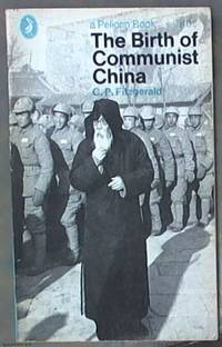 image of The Birth of Communist China (Pelican Book)