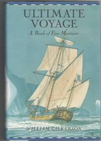 Ultimate Voyage: A Book of Five Mariners