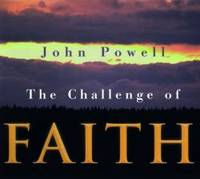 The Challenge of Faith by John Powell - Paperback - 1998-01-02 - from Books Express (SKU: 0883474255n)