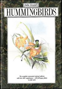 John Gould's Hummingbirds by  John Gould - First Edition (Thus).. - 1990 - from Shamrock Books and Biblio.com