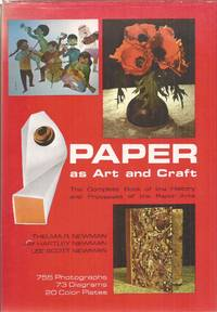 Paper as Art and Craft: The Complete Book of the History and Processes of the Paper Arts