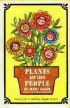 Plants Are Like People