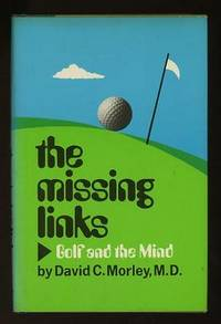 The Missing Links: Golf and the Mind