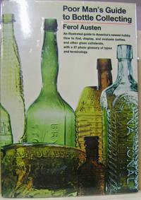 Poor Man's Guide to Bottle Collecting
