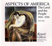 Aspects of America The Land and the People 1810 - 1930