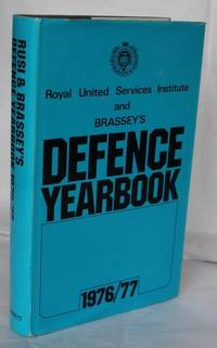 R.U.S.I. And Brassey's Defence Yearbook 1976/77