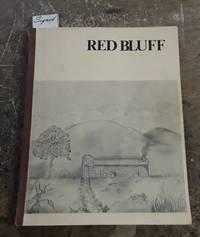 Red Bluff a Pioneer Community