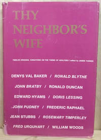 image of Thy Neighbor's Wife:  Twelve Original Variations on the Theme of Adultery