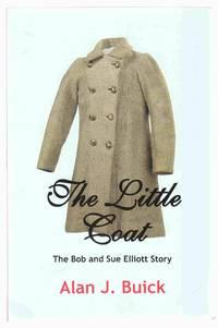 The Little Coat The Bob and Sue Elliott Story