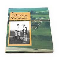 The Cahokia Mounds (Classics In Southeastern Archaeology)