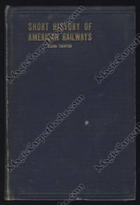 A Short History of American Railways