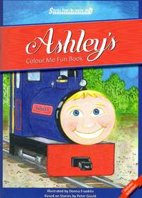 Stories from the Engine Shed: Ashley's Colur Me Fun Book