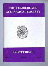 The Cumberland Geological Society: Proceedings 1994-95. Volume 6 Part 1