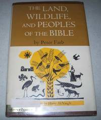 image of The Land, Wildlife, and Peoples of the Bible