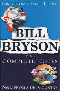 image of The Complete Notes: Notes from a Small Island and Notes from a Big Country