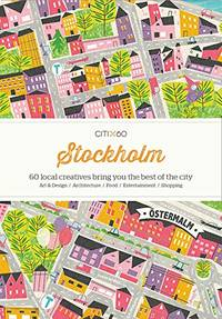 image of CITIx60 City Guides - Stockholm: 60 local creatives bring you the best of the city