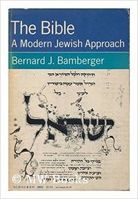 Bible A Modern Jewish Approach