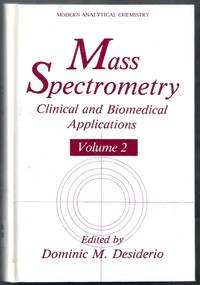 Mass Spectrometry. Clinical and Biomedical Applications Volume 2. Modern Analytical Chemistry