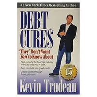 Debt Cures: They Dont Want You to Know About Hardcover