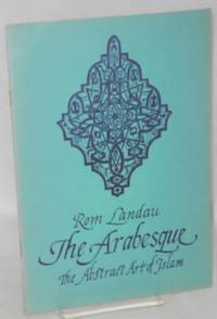 The Arabesque: The abstract art of Islam